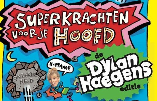 Superkrachten voor je hoofd – Dylan Haegens editie